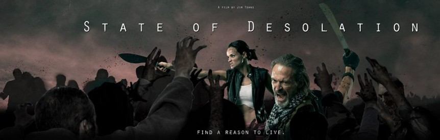State of Desolation Zombie Movie Jamie Bernadette, Craig Stark, Jim Towns and Jes Selane